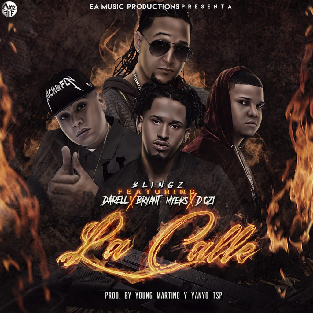Blingz Ft Darell Bryant Myers Y DOzi La Calle - Blingz Ft. Darell, Bryant Myers Y D.Ozi – La Calle