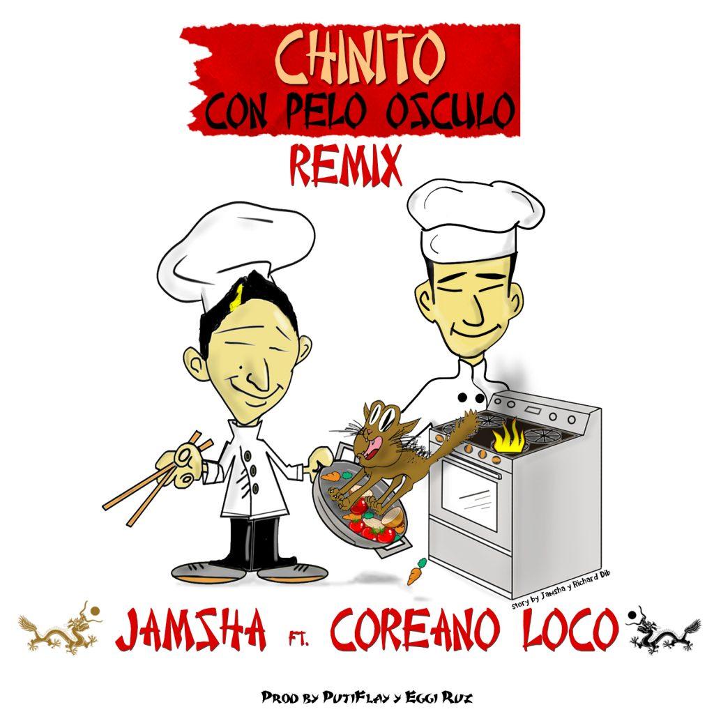 Jamsha ft. Coreano Loco Chinito Con Pelo Osculo cover - Jamsha Ft. Coreano Loco - Chinito Con Pelo Osculo (Remix)