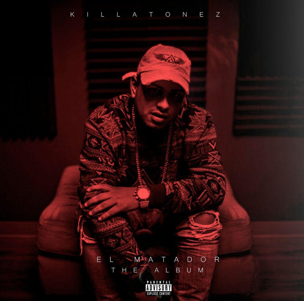 Killatonez El Matador Frontal - Killatonez – El Matador (The Album) (2017)