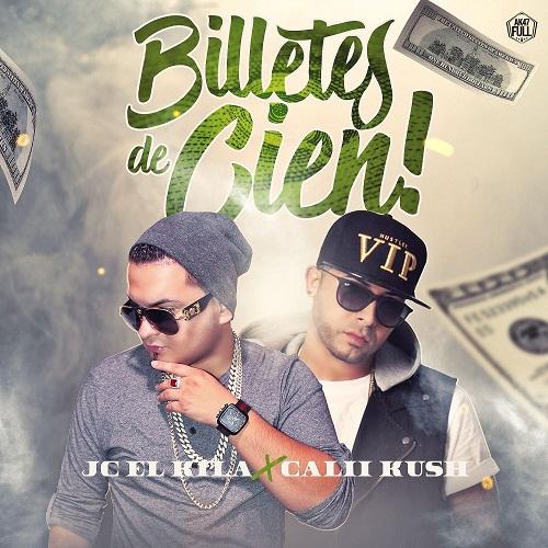 MJ - Jc El Kila Feat Cali Kush - Billetes De Cien