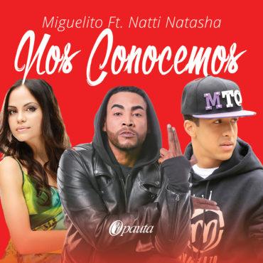 NosConocemos 370x370 - Miguelito Trabajando En Su Nuevo Disco – Here To Stay
