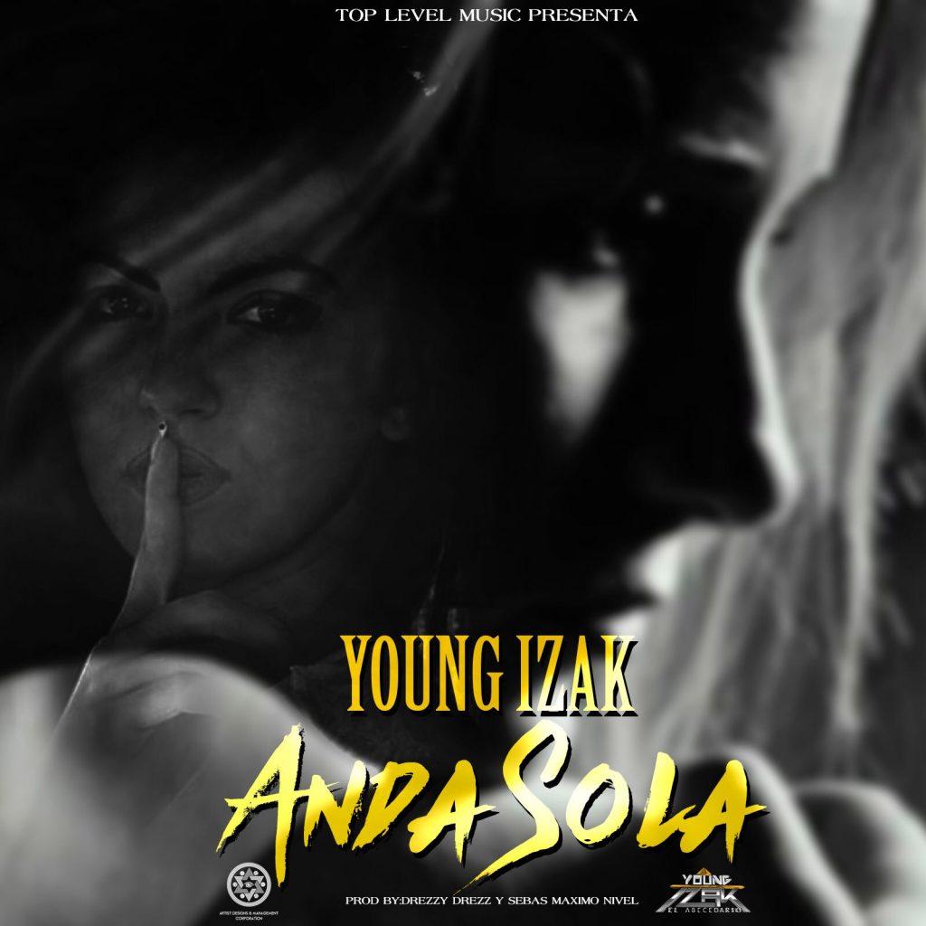 WhatsApp Image 2017 06 08 at 18.01.16 - Cover: Young Izak – Anda Sola