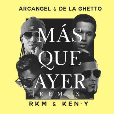 ayer 370x370 3 - Arcangel Ft. De La Ghetto & RKM & Ken-Y - Más Que Ayer (Official Remix)