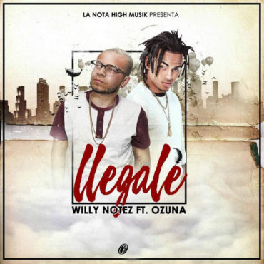 lle 370x370 - Willy Notez Ft. Ozuna - Llegale