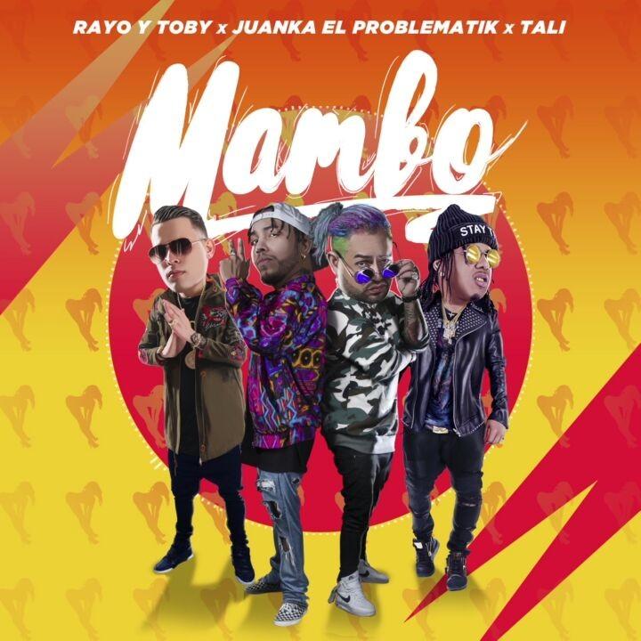 mam - Rayo & Toby Ft. Juanka El Problematik & Tali - Mambo
