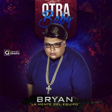 otra 370x370 - Bryan La Mente Del Equipo - Otra Baby