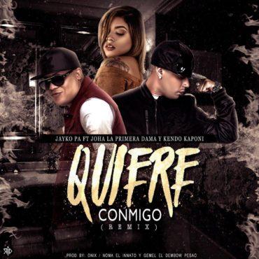 quiere 370x370 - Jayko Pa Ft. Joha y Kendo Kaponi - Quiere Conmigo (Official Remix)