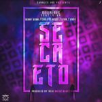 secre 150x150 - Fantauzzi Ft. Benni Benny, Endo, Delirious - Ataudes (Official Remix)