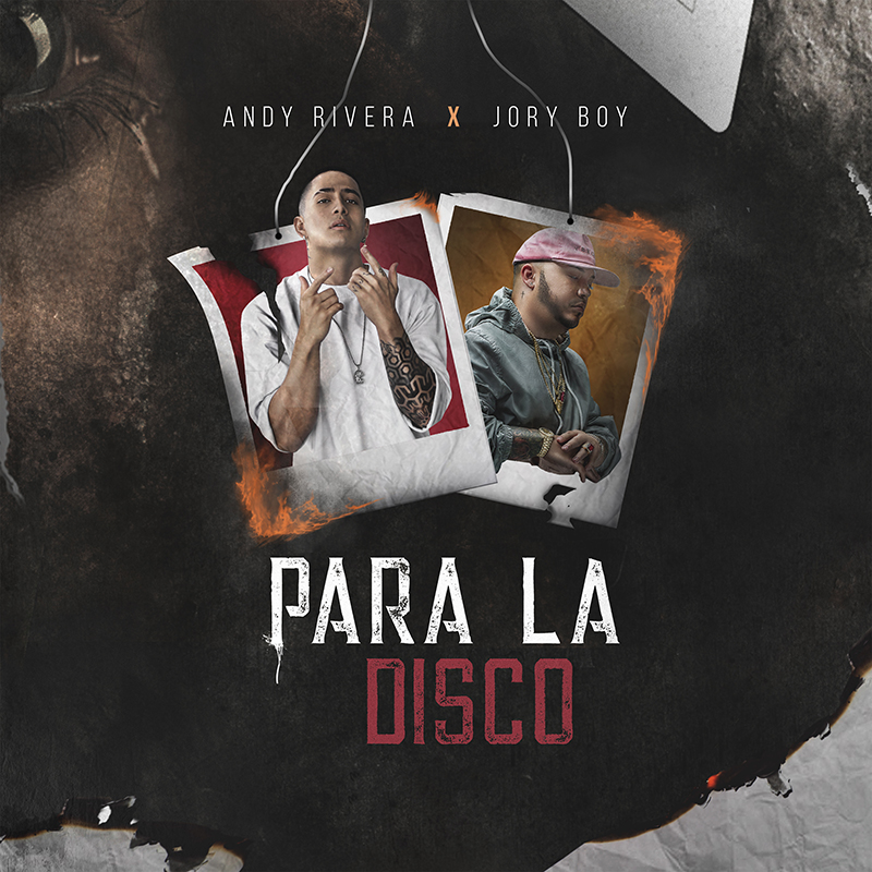 Andy Rivera Ft. Jory Boy Para La Disco - Andy Rivera Ft. Jory Boy – Para La Disco
