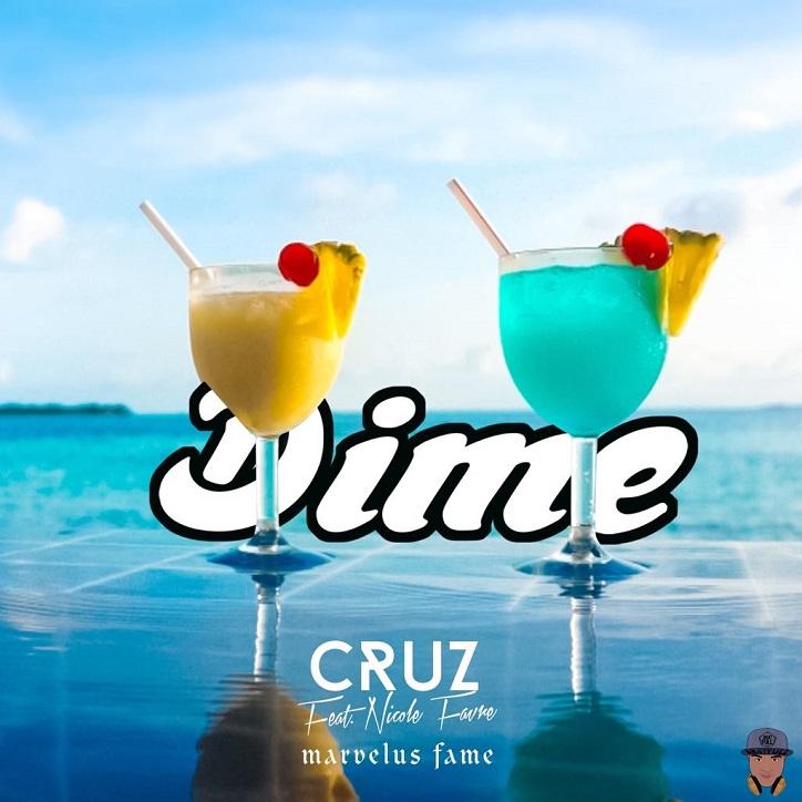 "CruzDime - Cruz presenta ""Dime"" feat Nicole Favre & Marvelus Fame"