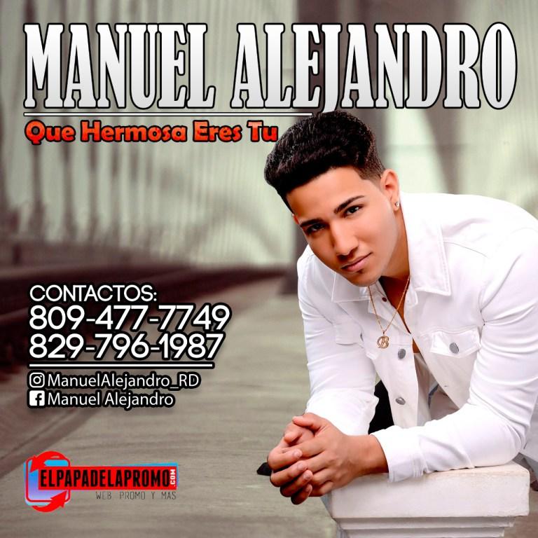 IMG 20170718 WA0017 - Manuel Alejandro - Que Hermosa Eres Tu