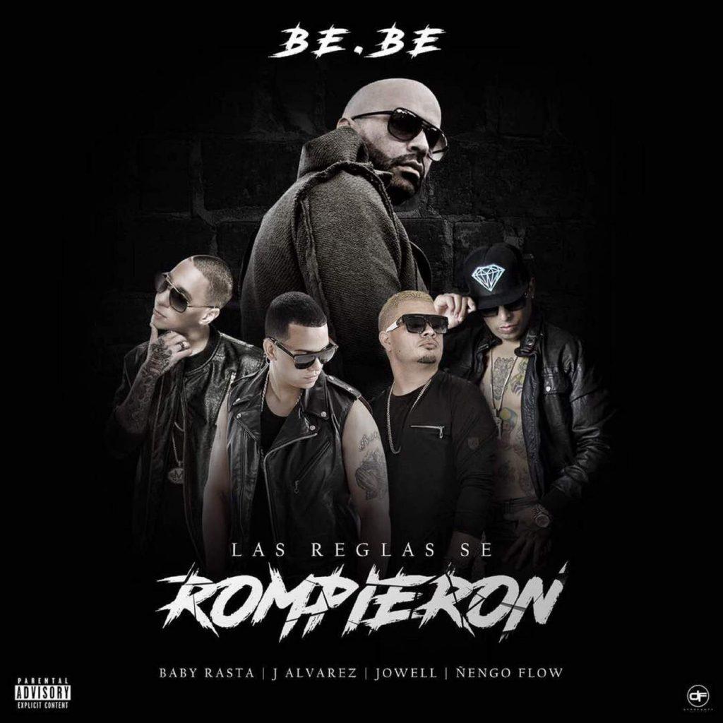 romp - Bebe Ft Baby Rasta, J Alvarez, Jowell Y Ñengo Flow - Las Reglas Se Rompieron