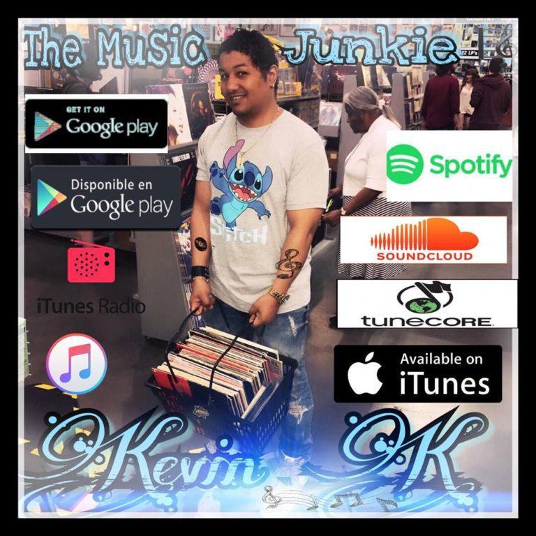 11147241 10153402300890982 662990696267578702 n 1 - Kevin K Presenta The Music Junkie (Nueva Version) (Tiendas Digitales)