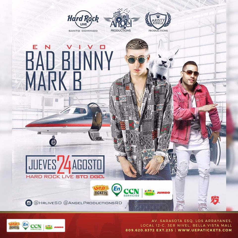 Bad Bunny y Mark B este jueves en Hard Rock Live - Bad Bunny Y Mark B Estarán Este Jueves En Hard Rock Live Santo Domingo