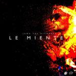 Juno The Hitmaker Le Miente 370x370 3 150x150 - Juno The Hitmaker Ft. Malo El Famoso – Dame Un Minuto (Prod. By Cristian Kriz)