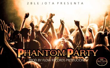 pary 370x231 3 - JayDrom ''El De La 2BleJota'' - Phantom Party (Prod. Flow Records)