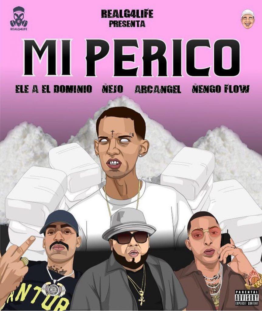 peri - Ele A El Dominio Ft. Ñejo, Arcangel Y Ñengo Flow - Mi Perico (Official Remix)