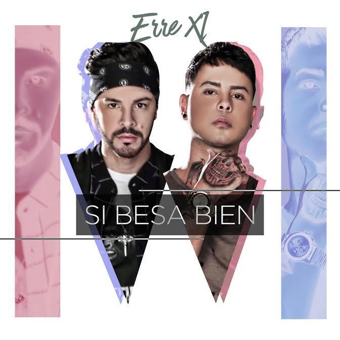 Erre XI Si Besa Bien - Bad Bunny - Estamos Bien (Reggaeton Version)