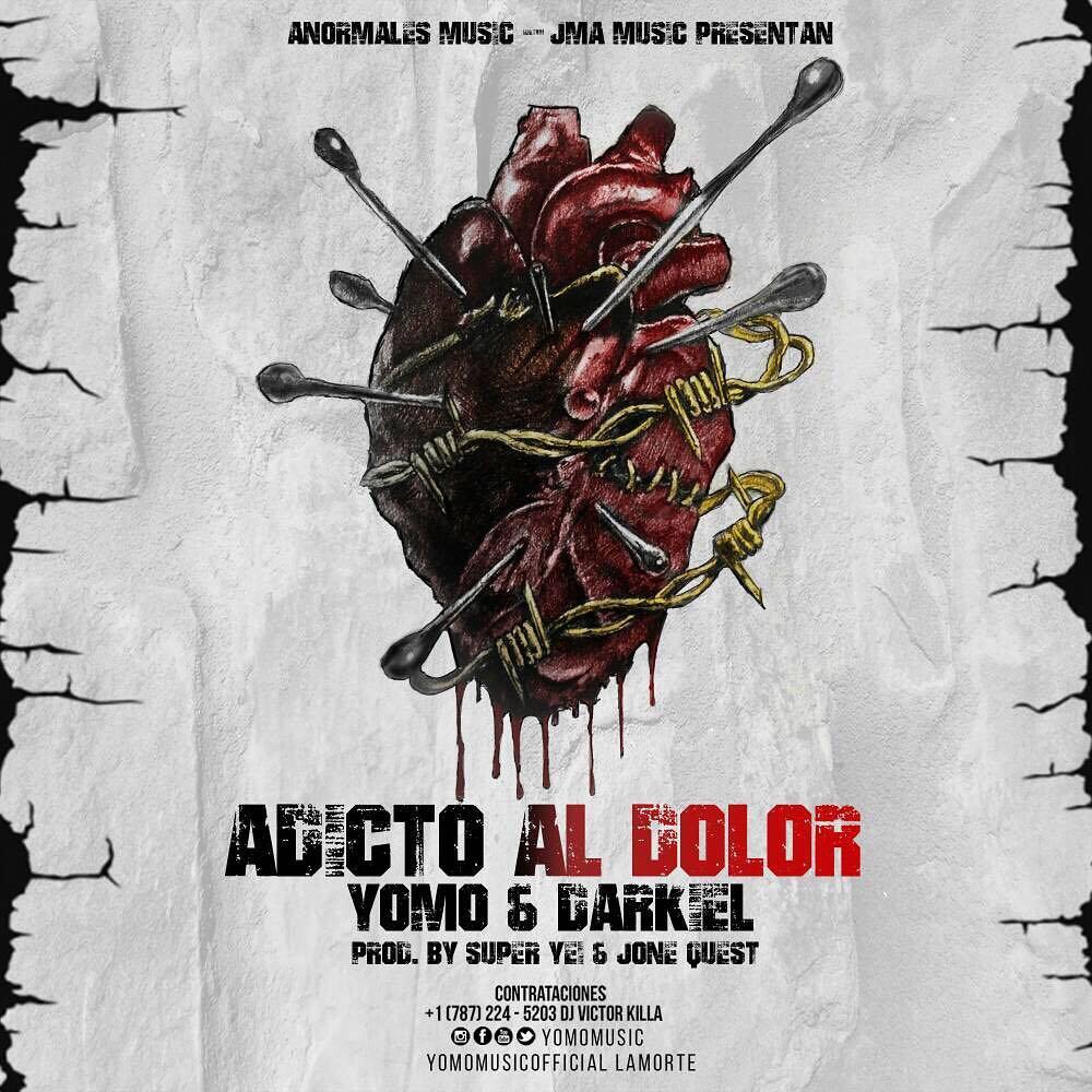 adicto - Yomo Ft. Darkiel - Adicto Al Dolor (Prod. By Super Yei y Jone Quest)