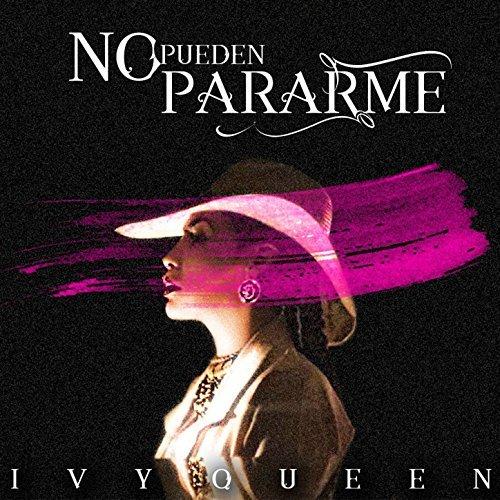 nopueden - Ivy Queen - No Pueden Pararme