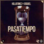 Killatonez Ft. Osquel Pasatiempo Prod. Drezzy 150x150 - Cover: Young Izak – Actúa (Prod. Drezzy & Durako)