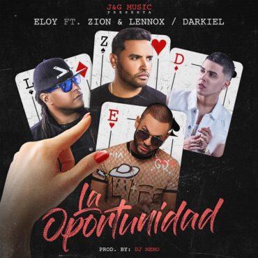 OPORTUNIDAD 370x370 - Eloy Ft. Zion & Lennox Y Darkiel - La Oportunidad (Official Remix)