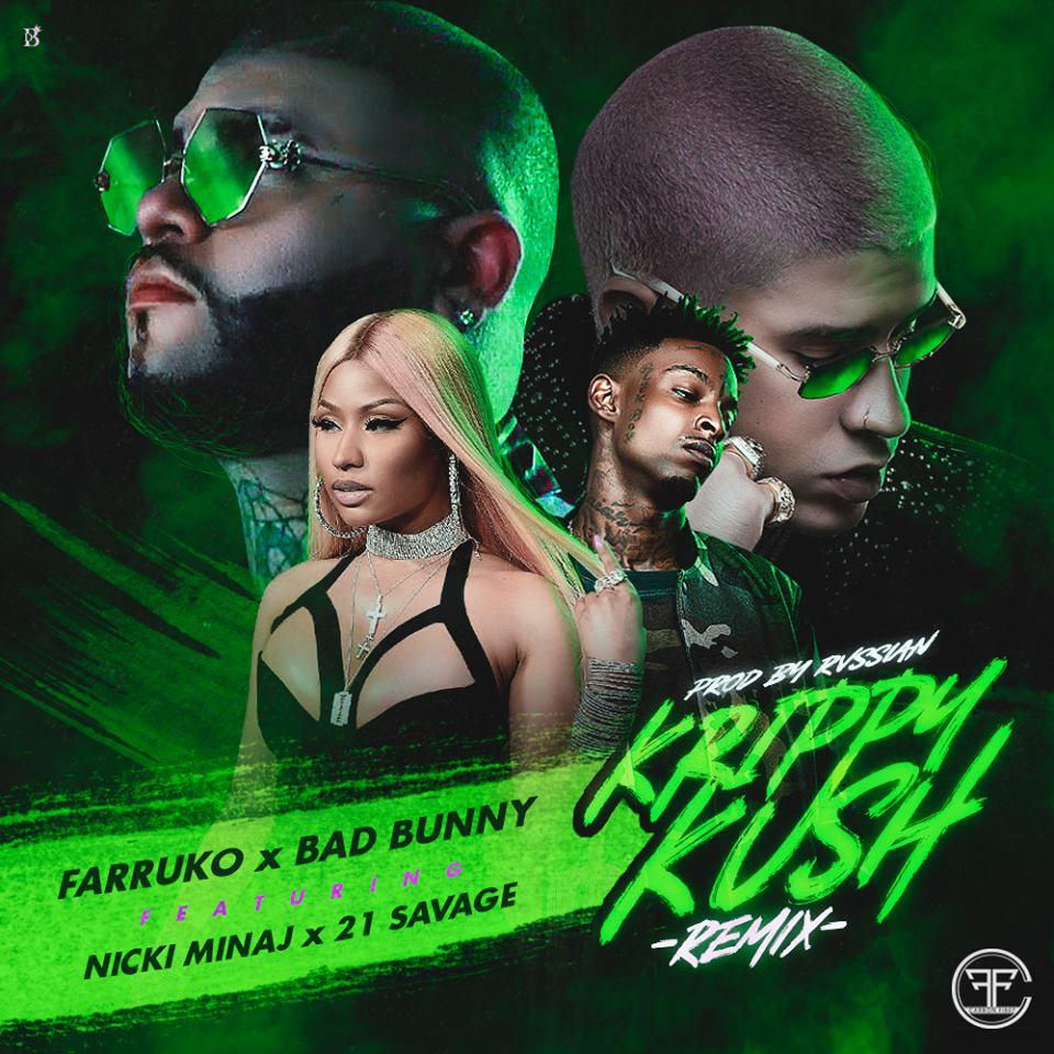 11147241 10153402300890982 662990696267578702 n 28 - Farruko Ft. Bad Bunny, Nicki Minaj y 21 Savage – Krippy Kush (Official Remix)