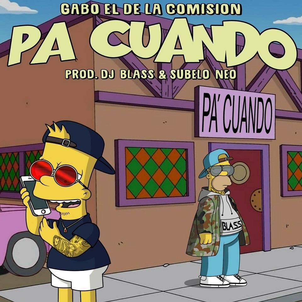 11147241 10153402300890982 662990696267578702 n 30 - Gabo El De La Comision – Pa Cuando (Prod. DJ Blass)
