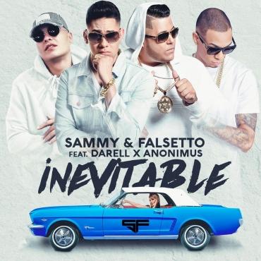 1510696468suzo7ue 1 6 - Sammy y Falsetto Ft. Darell Y Anonimus - Inevitable