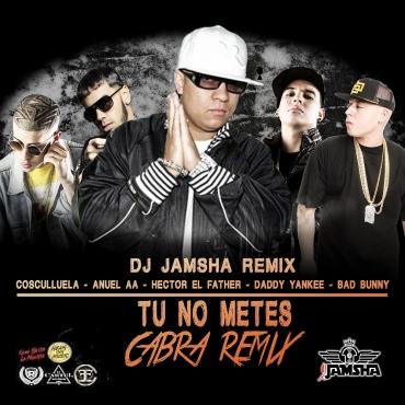 1510696468suzo7ue - Bad Bunny Ft. Cosculluela, Anuel AA, Hector El Father Y Daddy Yankee – Tu No Metes Cabra (DJ Jamsha Remix)