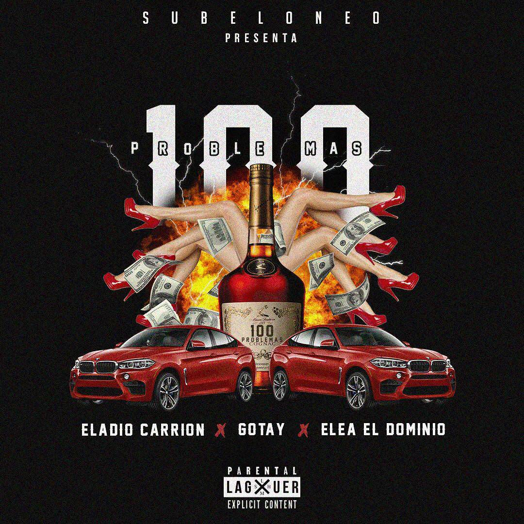 Eladio Carrion Ft. Ele A El Dominio Y Gotay El Autentiko 100 Problemas - Eladio Carrion Ft. Ele A El Dominio Y Gotay El Autentiko – 100 Problemas