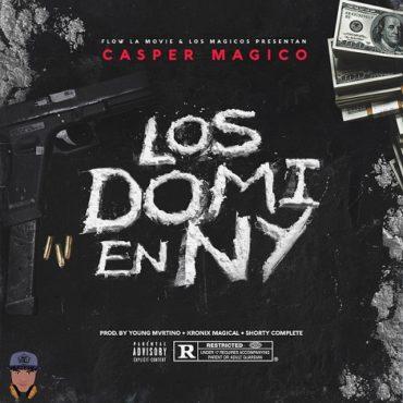 LOS DOMI EN NY FINAL 370x370 - Casper Magico - Los Domi En NY