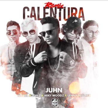 calentu 370x370 - Juhn Ft. Noriel, Jon Z, Lenny Tavarez & Miky Woodz – Calentura (Official Remix)