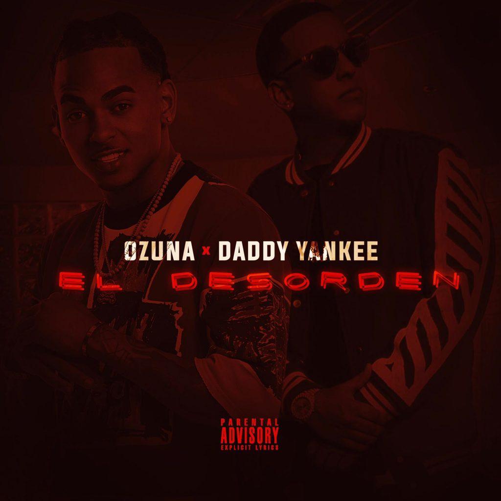 desor - Ozuna Ft. Daddy Yankee – El Desorden