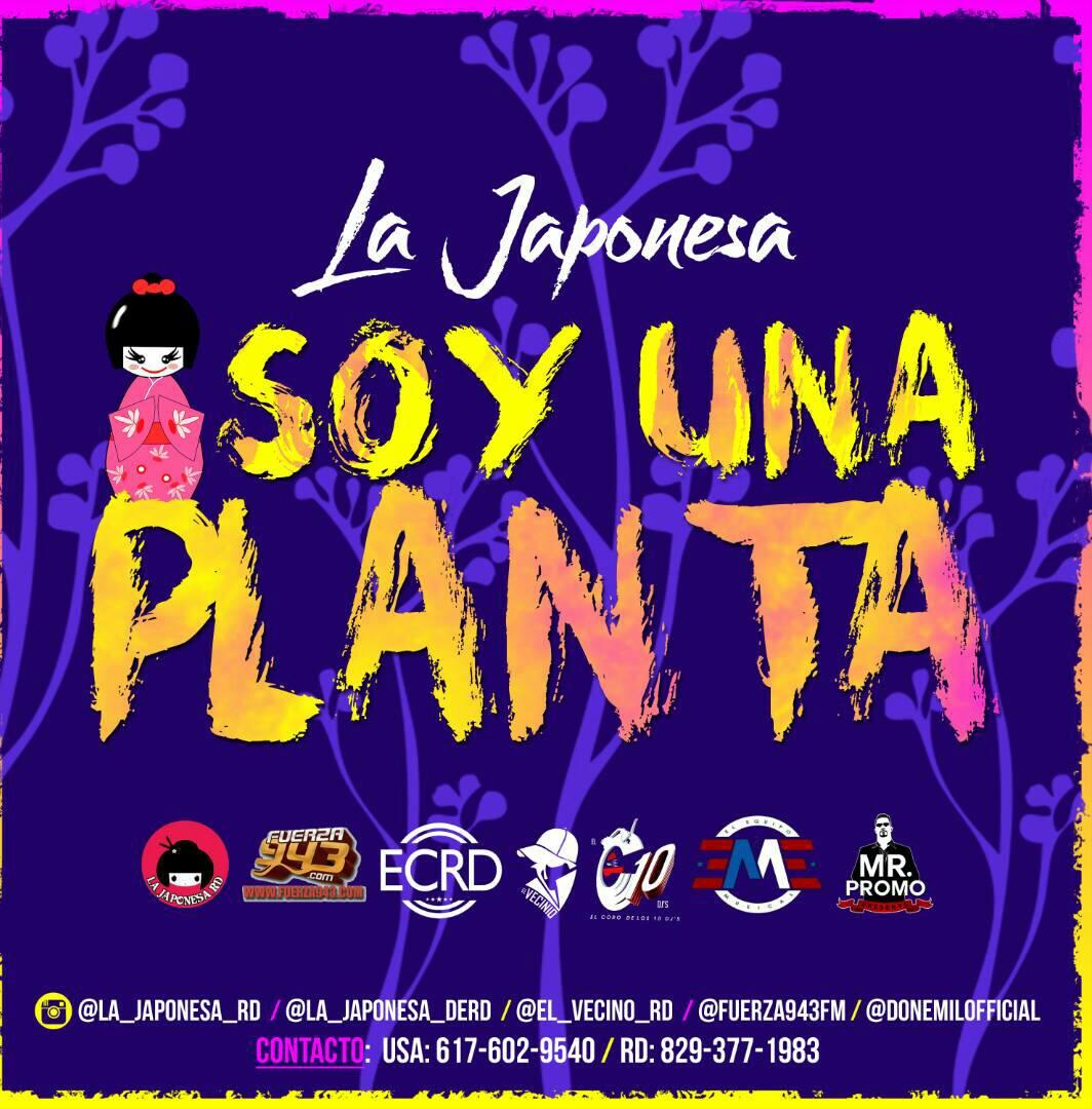 jXYX1q7 - La Japonesa - Soy Una Planta