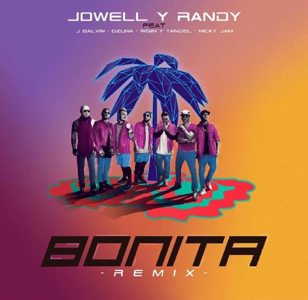 bonita - Jowell & Randy Ft. J Balvin, Ozuna, Wisin, Yandel Y Nicky Jam – Bonita (Official Remix)
