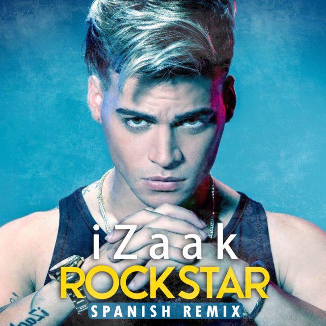 iZaak – Rockstar Spanish Remix - iZaak - Rockstar (Spanish Remix)