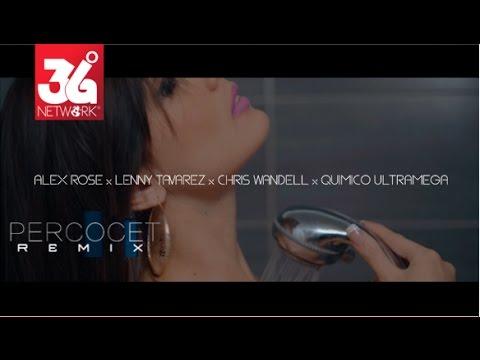 0 1006 - Alex Rose Ft. Lenny Tavárez, Chris Wandell y Quimico Ultra Mega – Percocet (Remix) (Official Video)