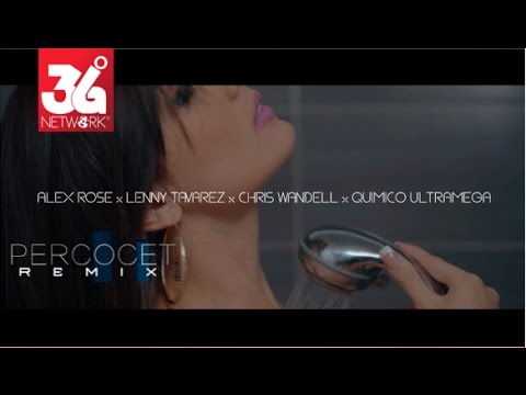 0 1007 - Alex Rose Ft. Lenny Tavárez, Chris Wandell & Quimico Ultra Mega – Percocet (Remix) (Official Video)