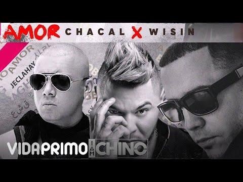 0 1062 - IAMCHINO Ft. Chacal Y Wisin – Amor (Video Lyric)