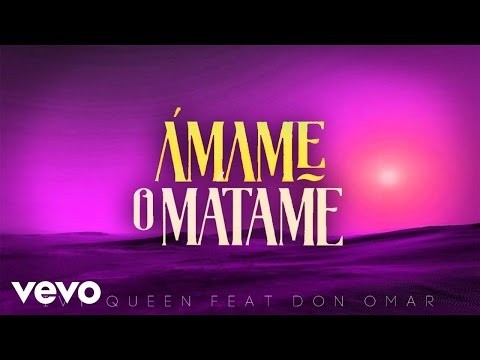 0 1121 - Ivy Queen Ft. Don Omar – Ámame O Mátame (Vídeo Lyric)