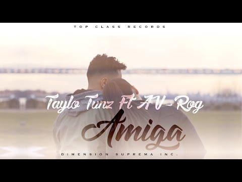 0 1148 - Taylo Tunz Ft. AV-Rog - Amiga