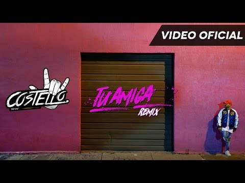 0 1186 - Costello Ft. Messiah, Gotay Y Alex Rose – Tu Amiga (Remix) (Official Vídeo)