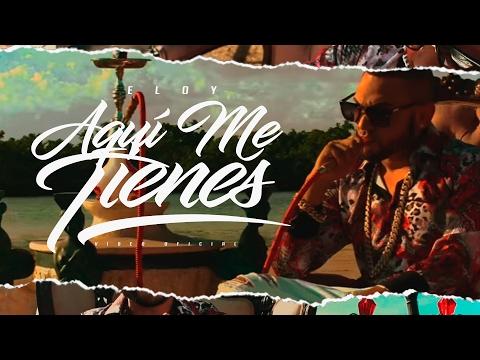 0 1459 - Eloy – Aqui Me Tienes (Official Video)