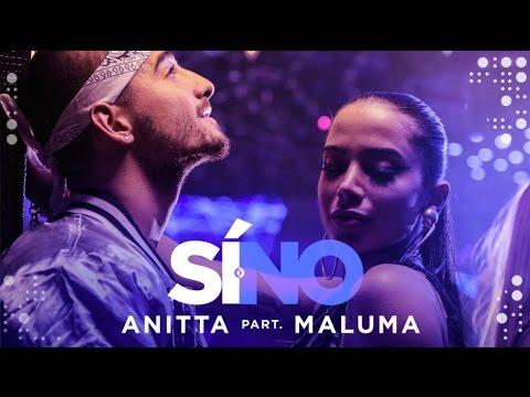 0 1604 - Anitta Ft. Maluma – Si o No (Spanish Version) (Official Video)