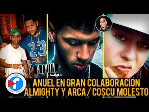 0 1635 - Anuel colabora con grandes artistas   Almighty y Arcangel JUNTOS   Cosculluela molesto