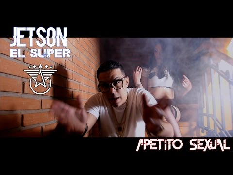 0 1770 - Jetson El Super – Apetito Sexual (Official Video)