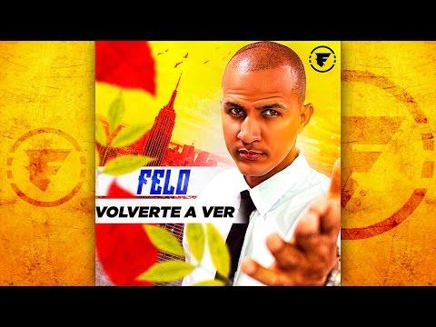 0 1786 - Felo - Volverte A Ver