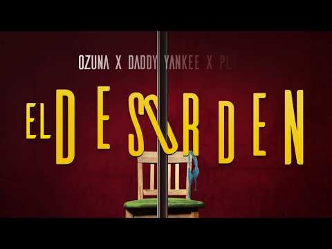 0 192 - Ozuna Ft. Daddy Yankee – El Desorden