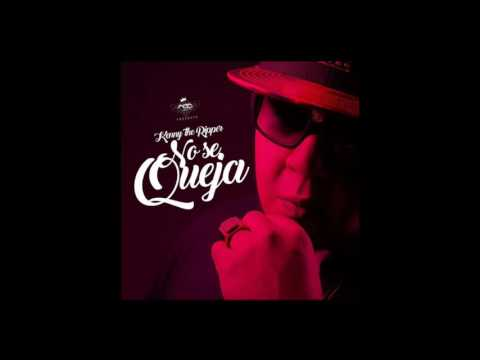 0 1923 - Kenny The Ripper – No Se Queja (Preview)